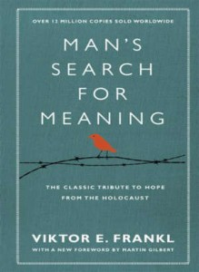 Victor E. Frankl: Man's Search For Meaning